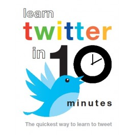 Learn Twitter in Ten Minutes
