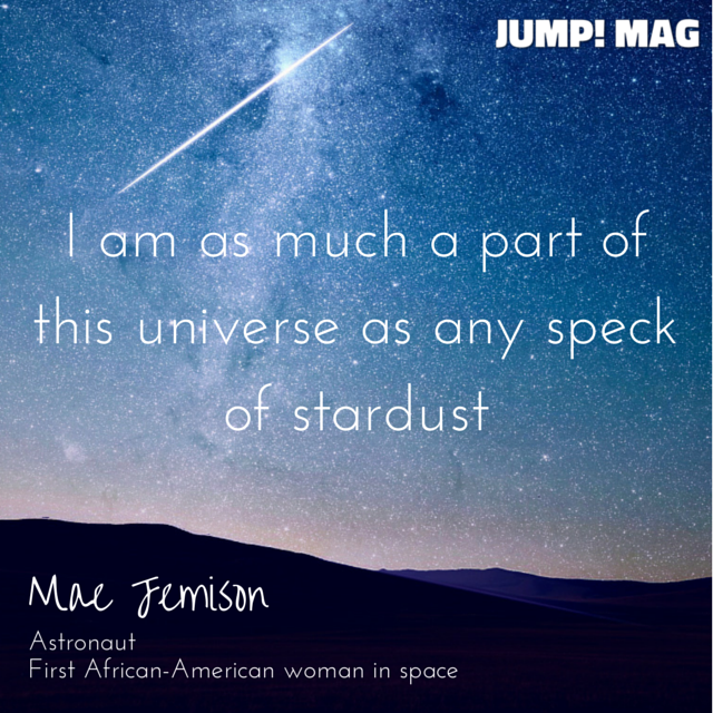 Quote from Mae Jemison, Awesome Woman Explorer